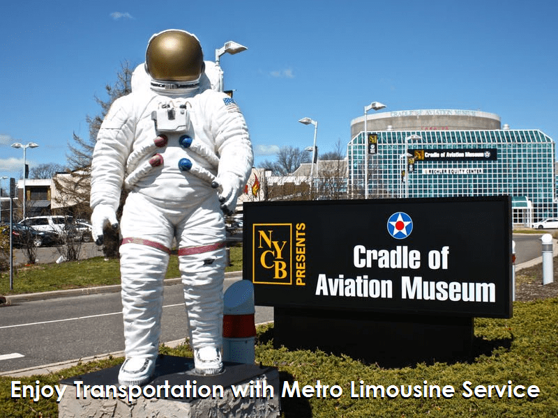 The Cradle of Aviation with Metro Limousine Service
